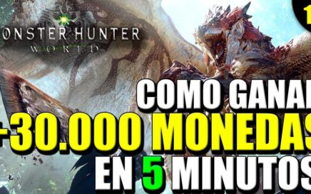 COMO GANAR +30000 MONEDAS EN 5 MINUTOS | FARMEO RAPIDO | MONSTER HUNTER WORLD | GAMEPLAY EN ESPAÑOL