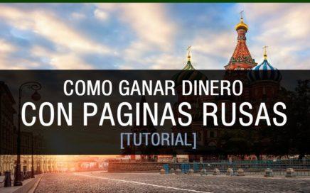 COMO GANAR DINERO CON PAGINAS RUSAS TUTORIAL