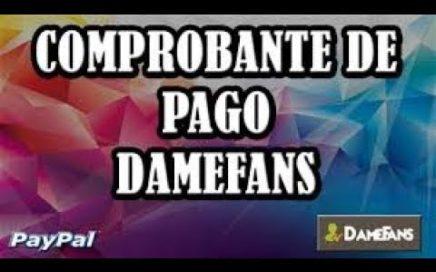 Como Ganar Dinero con Paypal 2018 | DameFans | Comprobante De Pago 2018