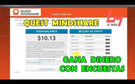 Como Ganar Dinero CONTESTANDO ENCUESTAS En Internet - (QUEST MINDSHARE) - Lo Mejor