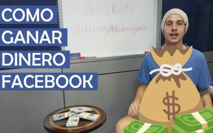 Como Ganar Dinero Por Internet Con Paginas de Facebook