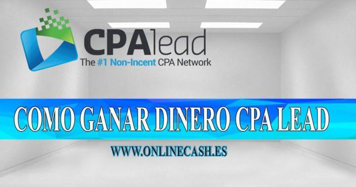 CPA LEAD: COMO GANAR DINERO  2016