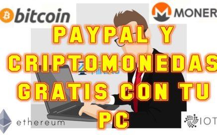 CRIPTOMONEDAS Y PAYPAL GRATIS CON TU PC | MINAR IOTA, BITCOIN, ETHEREUM, MONERO, RIPPLE