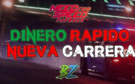 DINERO RÁPIDO Nueva Carrera - Need for Speed Payback
