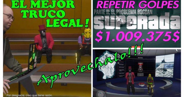 EL MEJOR TRUCO DE DINERO LEGAL EN GTA 5 ONLINE GANA +$1 000 000$ EN MINUTOS REPETIR GOLPE PS4-Xbox