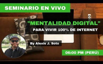 [EN VIVO] Mentalidad Digital Para Vivir 100% de Internet | PARTE 1 | Workadi Es Confiable!