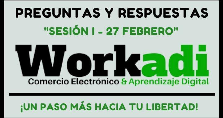 [ EN VIVO ] Workadi En Español | Preguntas y Respuestas - Primera Sesión 2018