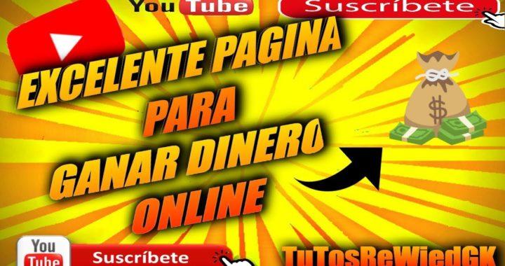 Excelente Pagina Para Ganar Dinero Online Gratis Hasta 10$ Dolares Diarios 2018 | TuTosReWiedGK