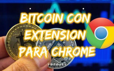 EXTENSION DE CHROME PARA GANAR BITCOIN GRATIS [FACIL DINERO]