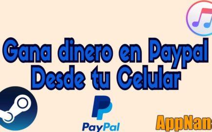 Gana dinero En Paypal y Mucho Más Con Una Aplicación | APPNANA