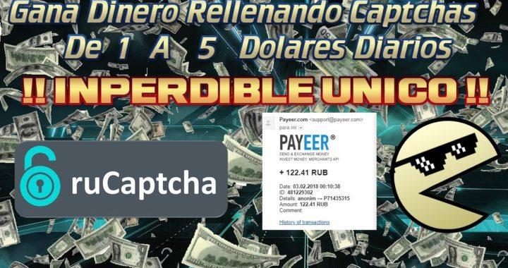 Gana Dinero Rellenando Captchas De 1 a 5 Dolares Al Dia + Comprobante De Pago 2018
