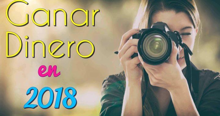 Ganar Dinero Con Fotos 2018 -  Dinero Facil Online