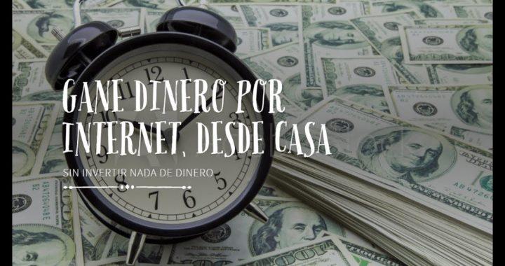 GANAR DINERO POR INTERNET HASTA $20 AL DÍA SIN INVERTIR | COMPROBADO | 2018 | HD