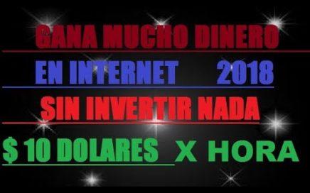 ganar dinero por internet MEJOR PAGINA EN 2018 COMPROBANTE