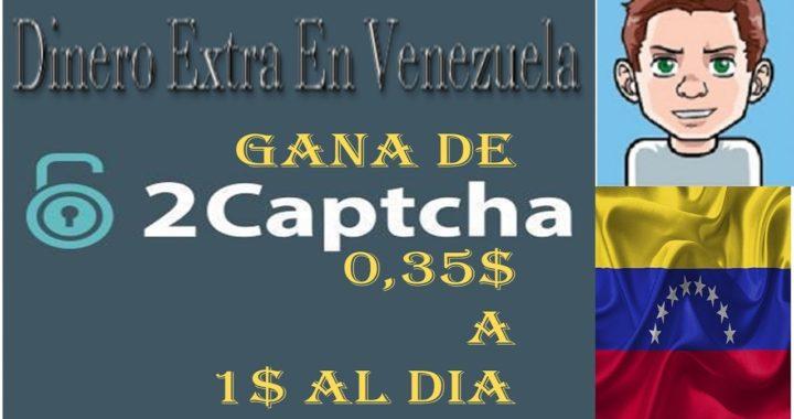Gran opcion para generar inresos extra con 2CAPTHA $0,30 - 1$   Dinero Extra En Venezuela