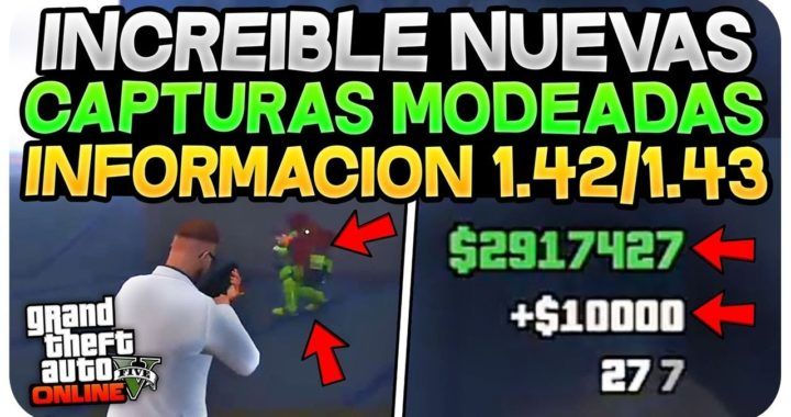 INCREIBLE! NUEVAS CAPTURAS MODEADAS EN GTA 5 ONLINE *INFORMACIÓN* GTA 5 1.42/1.43