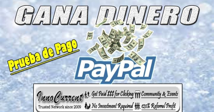 InnoCurrent Gana Dinero a Paypal 100% Gratis   InnoCurrent Paga   Gokustian