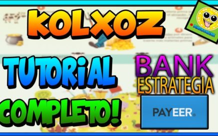 KOLXOZ | Tutorial Completo! |Ganar Mucho Dinero! |Estrategia - Inversion |Desbloquear Bank