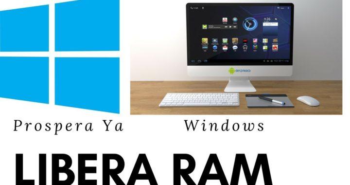 Libera y Optimiza Memoria Ram de tu Ordenador o Pc, Valido para Windows Xp,7,8,8.1 y 10