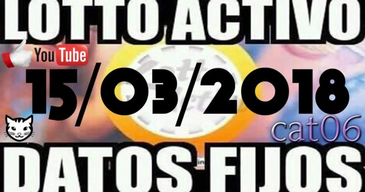 LOTTO ACTIVO DATOS FIJOS PARA GANAR  15/03/2018 cat06