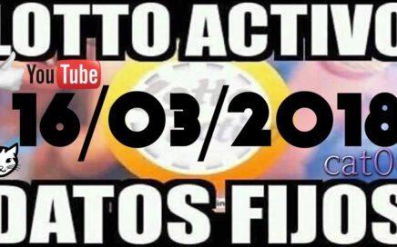 LOTTO ACTIVO DATOS FIJOS PARA GANAR  16/03/2018 cat06