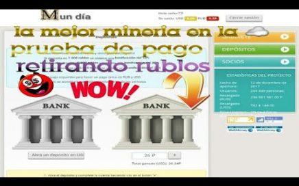 mineria de de rublos y dolares pagando + prueba de pago money day