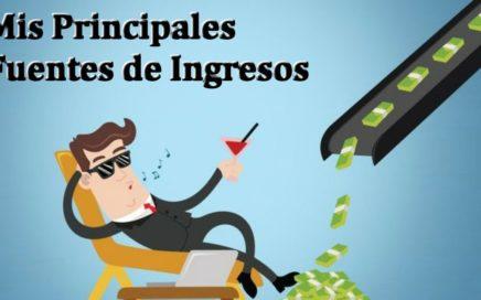 Mis Principales Fuentes de Ingresos y Estretegia para Ganar Dinero por Internet   Derrota la Crisis