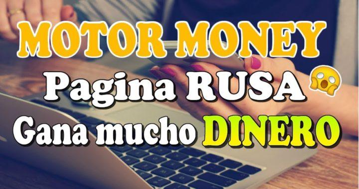 Motor Money   Que es y como funciona   Excelente pagina rusa para ganar DINERO