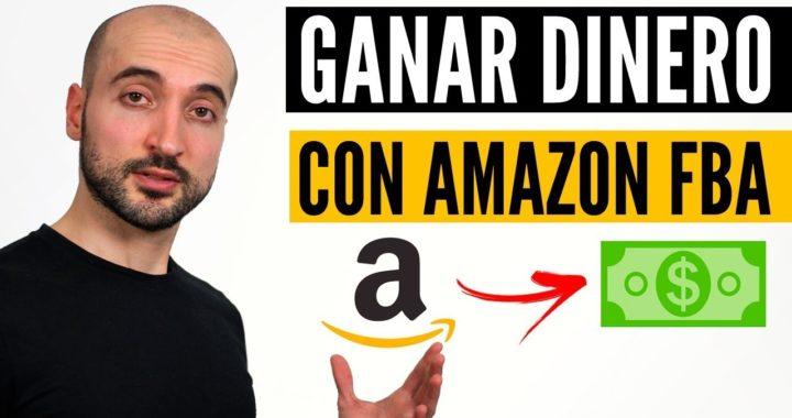 Negocios Online Rentables - Qué Es Amazon FBA y Cómo Ganar Dinero (Paso a Paso)