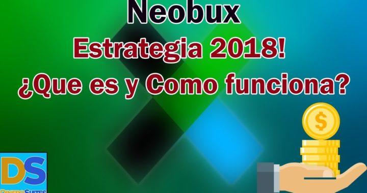 Neobux Estrategia 2018   ¿Que es y Como funciona? 50$ Mensuales   DineroSuites