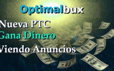 Optimalbux Explicación completa NUEVA ptc Gana dinero Viendo anuncios 