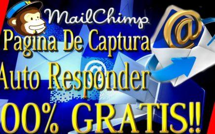 Pagina De Captura y Auto-Responder GRATIS!! Con MailChimp [ Como Ganar Dinero Por Internet ]