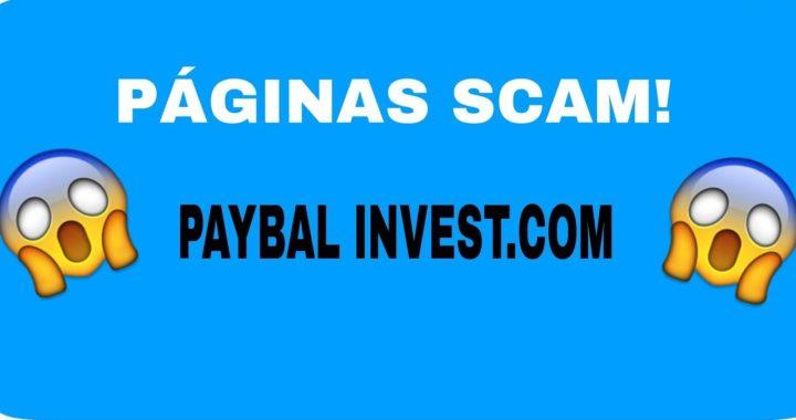Páginas Scam Paybal Invest