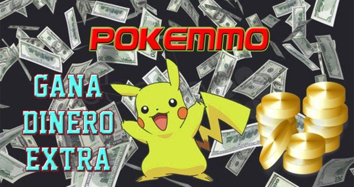 Pokemmo cómo ganar dinero extra - ZerduL Games