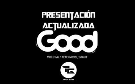 Presentación Actualizada y Estrategias 2018 (Team Gadol) - Good Colombia