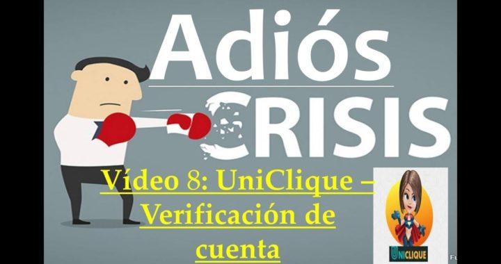 Proyecto Adiós Crisis Video8. UniClique - Verificación de Cuenta IMPORTANTE