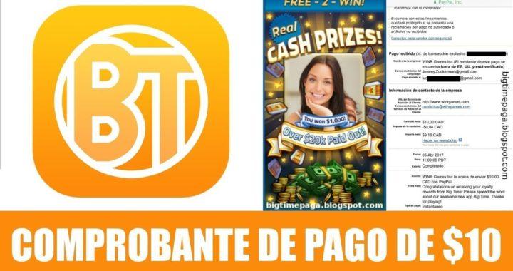 Prueba de Pago Big Time/Gana Dinero Jugando/La Mejor aplicación para ganar Dinero/Sorteos de $1300