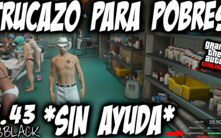 *SOLO* - SIN AYUDA - EL MEJOR TRUCO PARA POBRES - GTAV 1.43 - GANAR DINERO SUPERFACIL - (PS4 - XB1)
