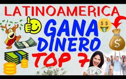 Top 7 Mejores Páginas Para Ganar Dinero Por Internet  en Latinoamérica