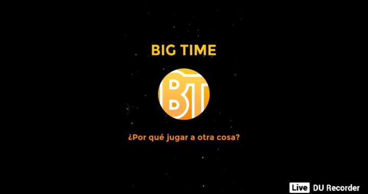 Truco BIGTIME 100$ En 1 Hora 19/03/2018