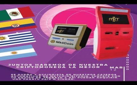 ÚLTIMO MINUTO | Cajeros Para Comprar y Vender MktCoin Llegan a Tu País | Marzo 2018