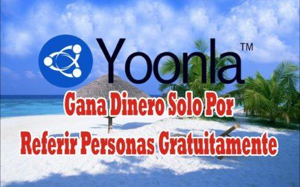 YOONLA - Gana Dinero Solo Por Referir Personas Gratuitamente