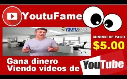 YOUTUFAME GANA DINERO POR VER VIDEOS DE YOUTUBE PAGA POR PAYPAL $5.00 MINIMO CASH | dolarlatino