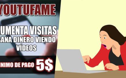 YOUTUFAME - Gana Dinero Y Aumenta Visitas De Youtube | NUEVA PAGINA 2018 |