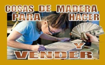 20 COSAS DE MADERA QUE PUEDES HACER EN CASA Y VENDERLAS
