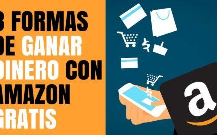 3 Formas de Ganar Dinero con Amazon Gratis y Sin una Página Web