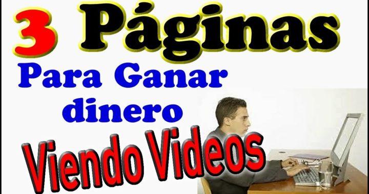3 Paginas para Ganar Dinero viendo Videos con pagos  a paypal