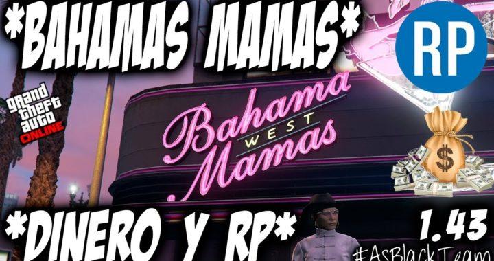 BAHAMAS MAMAS - ACTIVIDAD DE DINERO Y RP - GTA 5 - JUGAR DENTRO DEL CLUB BAHAMAS MAMAS - (PS4)
