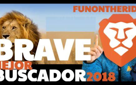 Brave Mejor Navegador 2018 ¡Sin Publicidad, Rápido, Privacidad y Gana Dinero! - FunOntheRide