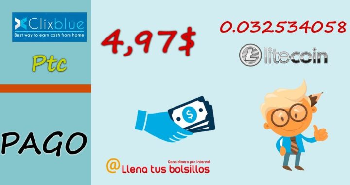 Clixblue paga 4.97$ en Litecoin | Como conseguir pagos en esta página